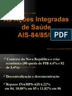 As Ações Integradas  de Saúde  AIS-84/85/86 (Prof. Petrônio)