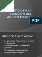 Ética en la atención del adulto mayor.pptx