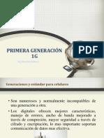 Primera Generación Completo (1G)