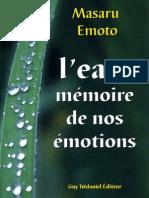 Masaru Emoto - L Eau Memoire de Nos Emotions