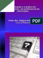 Palestra a Formacao e a Pratica Do Bibliotecario Um Profissional Da Informacao