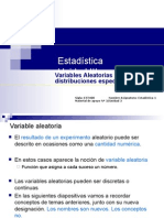 3 Variables Aleatorias y Distribuciones Especiales