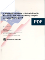 A Survey of Probabilistic Methods Used In Reliability, Risk and Uncertainty Analysis