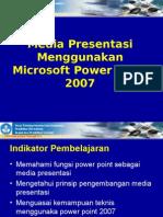 Materi Presentasi Power Point 2007