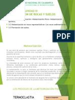 UNIDAD III METEORIZACION DE ROCAS Y SUELOS.pptx