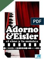 Adorno, Theodor W. y Eisler, Hanns - El Cine y La Música