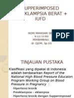 SUPPERIMPOSED PREEKLAMPSIA BERAT + IUFD