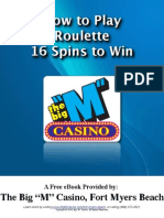 How to Play Roulette - 16 Spins to Win FMB