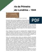 A História Da Primeira Confissão Londrina