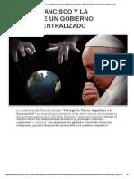 Vaticano.e_ElPapaFranciscoYLaLlegadaDeUnGobiernoMundialCentralizado_Blog'ElRobotPescador'.pdf