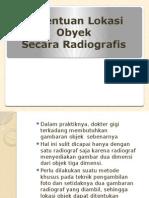 Penentuan Lokasi Objek secara Radiografis