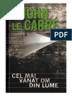 John Le Carré - Cel Mai Vanat Om Din Lume