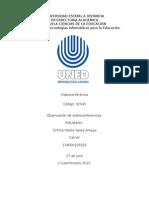 Informe de evaluación de dos videoconferencias de la Universidad Estatal a Distancia.