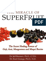 Miracle of Superfruit