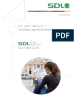 Quick Start Guide SDL Trados Studio 2015 - Translating and Reviewing Documents