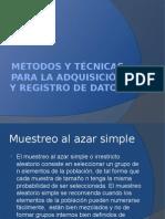 Metodos y Tecnicas Para La Adquisicion y Registro de Datos