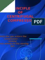 PRINCIPLE OF CENTRIFUGAL  COMPRESSOR