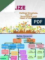 BELIZE Political Structureer