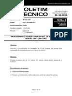 BL 08-005-A Kit Vedação Das Portas