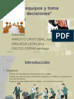 Comités, Equipos y Toma Grupal de Decisiones