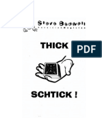 Thick Schtick by Steve Bedwell