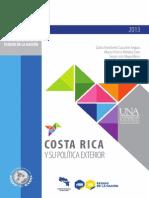 Costa Rica y Su Política Exterior (2013)