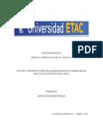 Estudio Comparativo de Principales Impuestos Federales en Mexico Con Impuestos en Chile