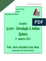 Aula 1 Introdução Quim. Analitica QUI 094 2012.2 NUPIS1