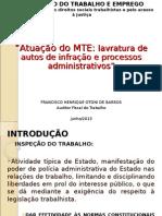 PALESTRA+SEMINÁRIO+UFMG+05062013-+INSPEÇÃO+DO+TRABALHO+-+PROCESSO+ADMINISTRATIVO+DO+TRABALHO+