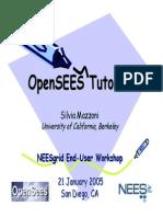 NEESgridUser-EndWorkshopOpenSeesTutorial_SilviaMazzoni2005.pdf