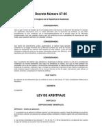Ley de Arbitraje de Guatemala. Decreto 67-95 del Congreso de la República.