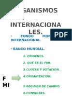Power Point Organismos Internacionales