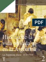 Historia de La Vida Privada en Argentina - Vol. 2 - Devoto, Fernando.