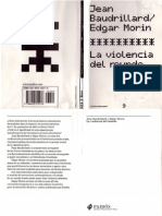 Baudrillard y Morin - La Violencia Del Mundo