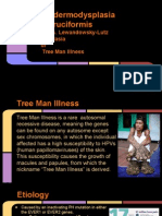 Tree Man Illness