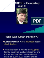 KETAN PAREKH – the Mystery Man !!