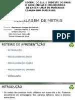 Reciclagem Dos Metais