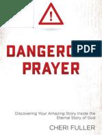Dangerous Prayer by Cheri Fuller