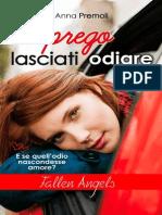 Anna Premoli - Por Favor Déjate Odiar