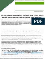 En Un Estadio Explotado y Rendido Ante Tevez, Boca Definió Su Formación Federal