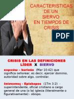 Siervos en Tiempo de Crisis