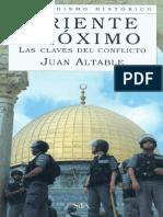 Oriente Próximo. Las Claves del Conflicto - Altable, Juan