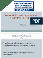 Proteção doComplexo Dentinopulpar