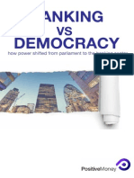 Positive Money - Banking vs. Democracy - How Power Has Shifted From Parliament to the Banking Sector