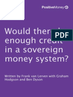 Positive Money - Enough Credit in a Sovereign Money System, By Frank Van Lerven, Hodgson, Dyson