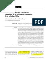 3.  Salinas J, Cancino A, Pezoa S, Salamanca F, Soto M. Vida Chile 1998-2006 resultados y desafíos de la política de promoción de salud en Chile