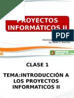 CLASE 1 Proy Informaticos 2.pptx