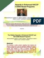 The Hidden Hazards in Enhanced HACCP and ISO 22000 Based Programs, Dr Mohamad Azzam Sekheta Dubai Food. 2010