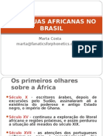 Aslnguasafricanasnobrasil Professoramartacosta 130718001206 Phpapp02
