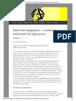 Subversão Linguística – a Estratégia Intelectual Dos Agressores _ Anarcocapitalismo